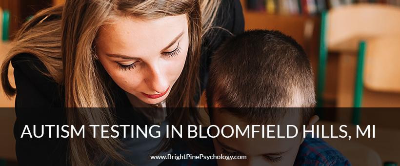 Autism Testing Near Bloomfield Hills MI