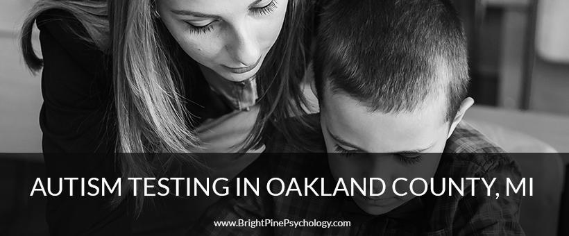 Oakland County MI Autism Testing